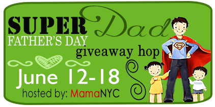 Super Dad Giveaway Hop #SuperDad