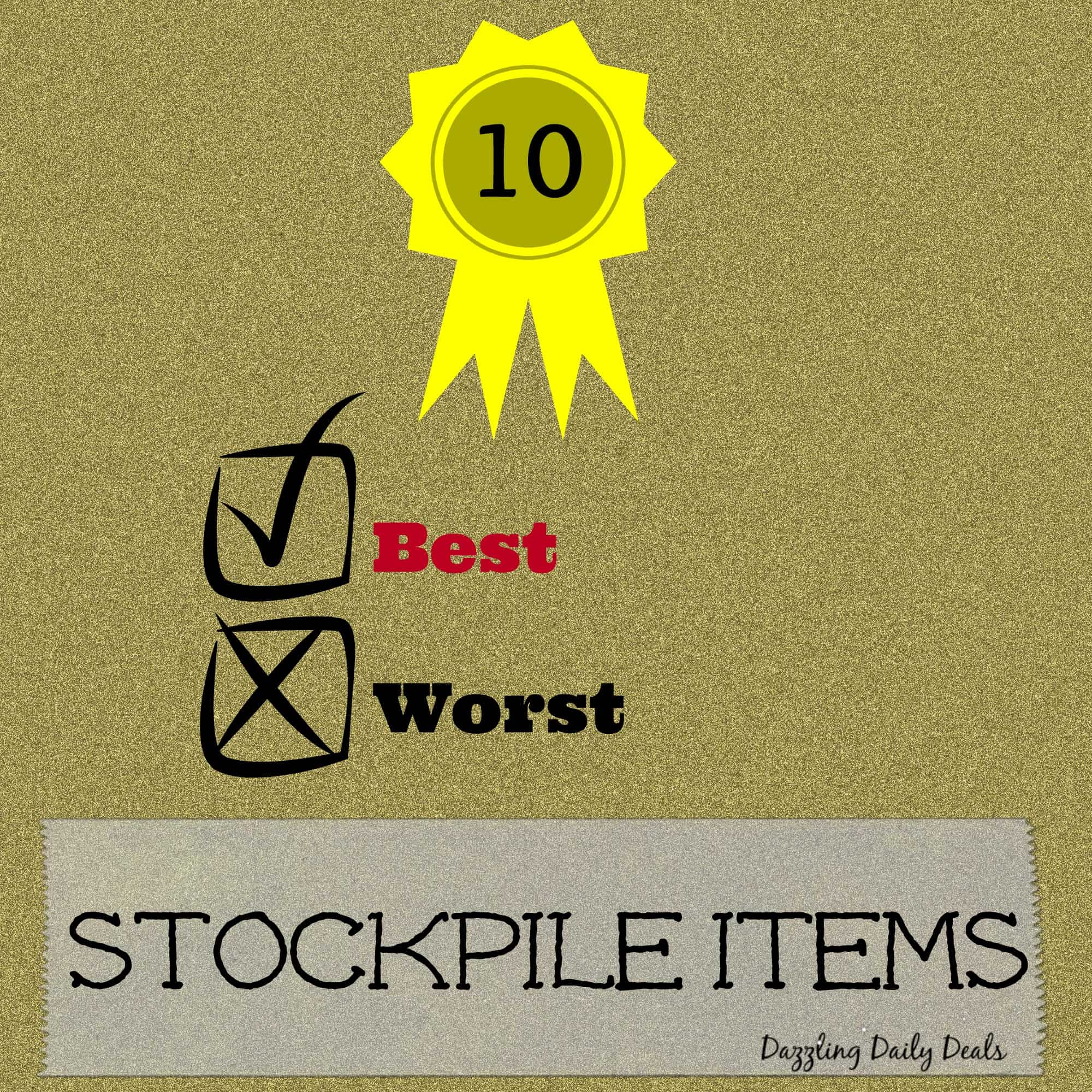10 of the BEST and WORST Things to Stockpile