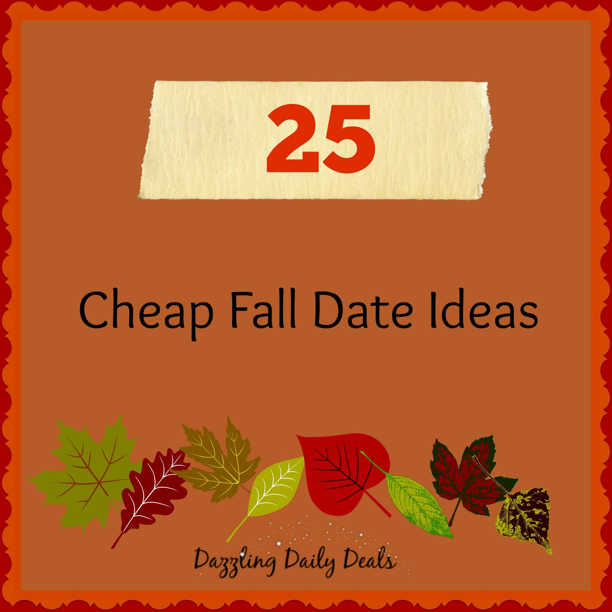 25 Cheap Fall Date Ideas