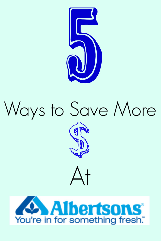 5 Ways to Save More Money At Albertsons – Final Days of Albertson #stockupsale