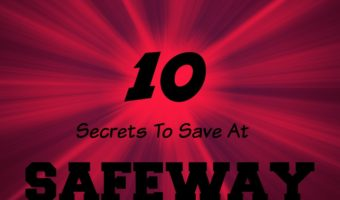 10 Safeway Money Saving Tips You Probably Didn't Know #Safeway