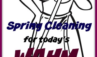 Spring Cleaning WAHM Checklist – #SpringCleaning