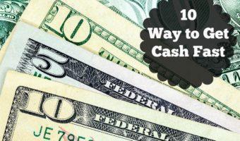 10 Ways to Get Cash Fast