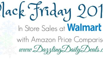 Walmart Black Friday Shopping List With Amazon Price Comparables #Walmart #Amazon #BlackFriday
