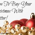 How To Buy Your Christmas With Clutter