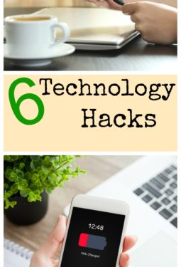 6 Amazing Technology Hacks That Will Save You Time and Your Sanity