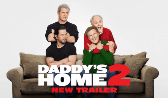 Daddy's Home 2 – In Theaters November 10th