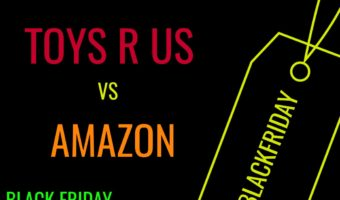 Toys R Us Black Friday Round up With Amazon Comparisons #BlackFriday