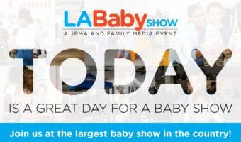 LA Baby Show This Weekend – Come Say Hi #LABabyShow17 #AD